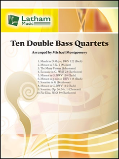LudwigMasters Montgomery, M: Ten Double Bass Quartets (4 basses) Latham