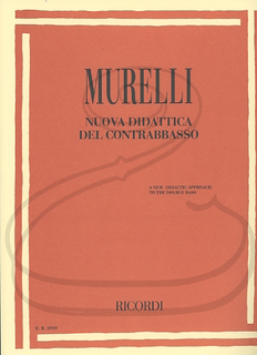 HAL LEONARD Murelli: New Didactic Approach to the Double Bass (bass) Ricordi
