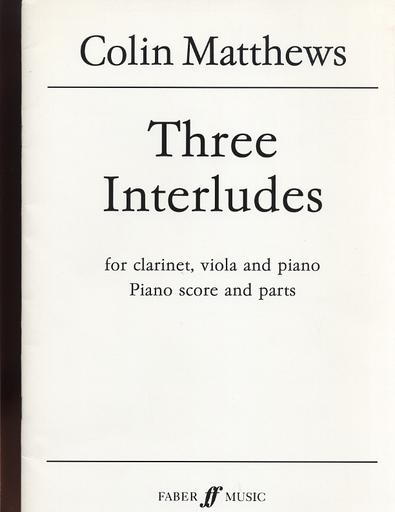 Alfred Music Matthews, Colin: Three Interludes (clarinet, viola & piano)