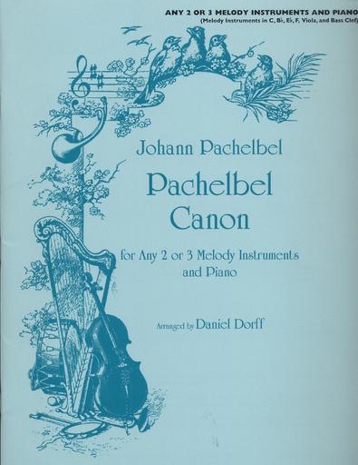 Carl Fischer Pachelbel, Johann (Dorff): Canon (2 or 3 melody instruments in C, Bb, Eb, F, viola, bass)