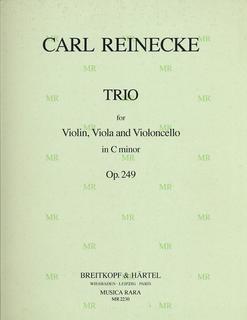 Reinecke, Carl: Trio Op. 249 (violin, Viola, Cello)