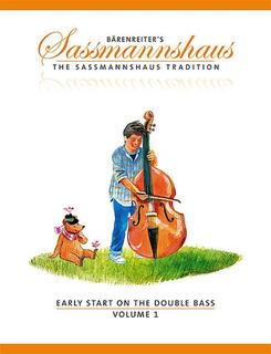 Barenreiter Sassmannshaus: Early Start on the Double Bass, Vol.1 (bass) Barenreiter