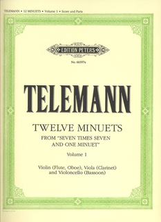 Telemann, G.P.: 12 Minuets from 7 x 7 and one Minuet Vol.1 (violin, viola, cello)