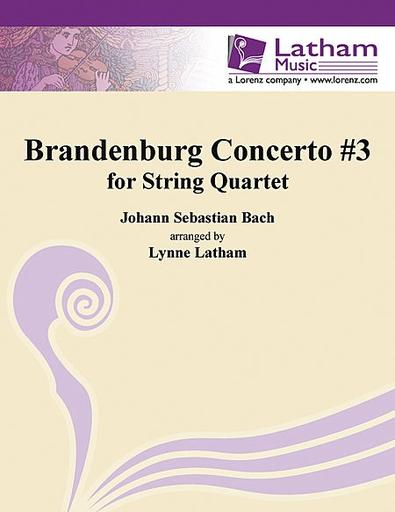 Bach, J.S. (Latham): Brandenburg Concerto No. 3 (string quartet, score & parts)