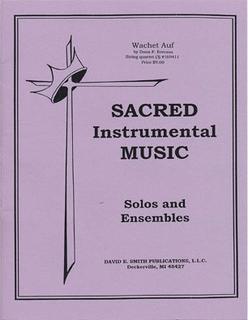 Bach, J.S. (Everson): Wachet Auf (Sleepers Awake) (string quartet)