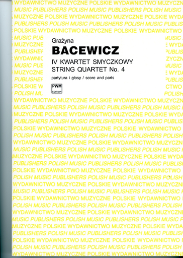 Carl Fischer Bacewicz, Grazyna: String Quartet No. 4 (1951) score and parts