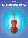 HAL LEONARD 101 Broadway Songs (cello)