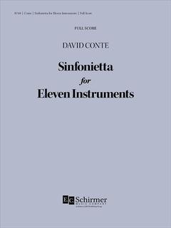 Canticle Distributing Conte: Sinfonietta for Eleven Instruments (flute, oboe, clarinet, bassoon, string quintet, horn, trumpet) EC Schirmer