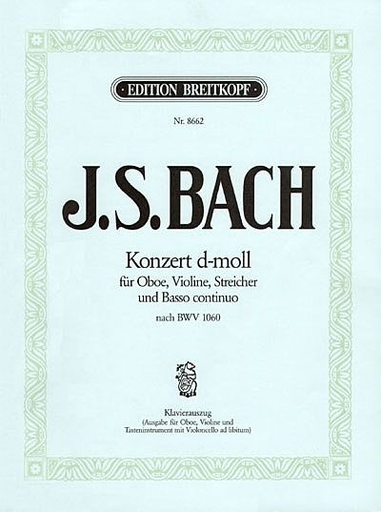 Bach, J.S.: Concerto for Violin & Oboe BWV 1060 transposed to d minor