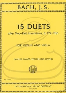International Music Company Bach, J.S. (Iwata/David): 15 Duets after Two-Part Inventions, S.772-786 (violin & viola) International