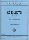 International Music Company Dotzauer, Friedrich (Schroeder): Twelve (12) Duets Op. 63 (2 cellos)