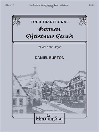 Canticle Burton, D: Four Traditional German Christmas Carols (violin, organ)