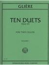 International Music Company Gliere, Reinhold: Ten Duets, Op. 53 Vol. 1 (2 cellos)