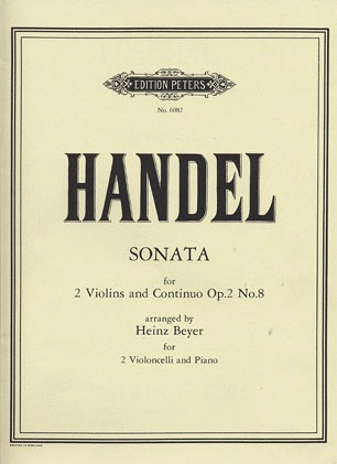 Handel, G.F.: Sonata in G minor Op.2, No.8 (2 Cellos & Piano)