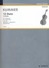 HAL LEONARD Kummer, F.A. (Birtel/Richter): 12 Duos, Op.105 (two cellos) Schott