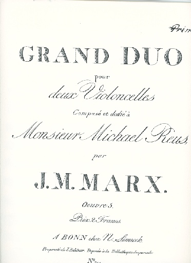 Rarities for Strings Marx, J.M.: Grand Duo for Two Cellos (Photocopy of engraved original)