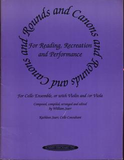 Starr, William: Rounds & Canons for Cello Ensemble (2,3 cellos)