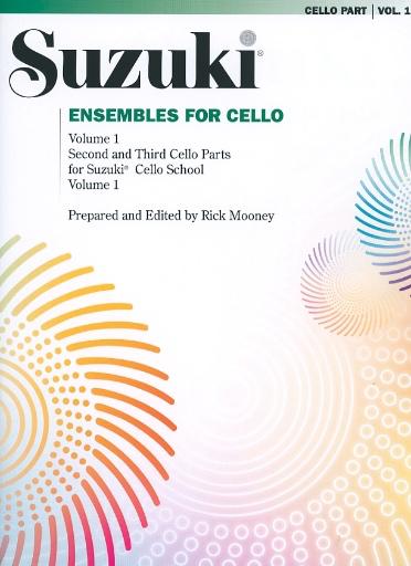 Mooney, Rick: Suzuki Ensembles for Cello Vol. 1