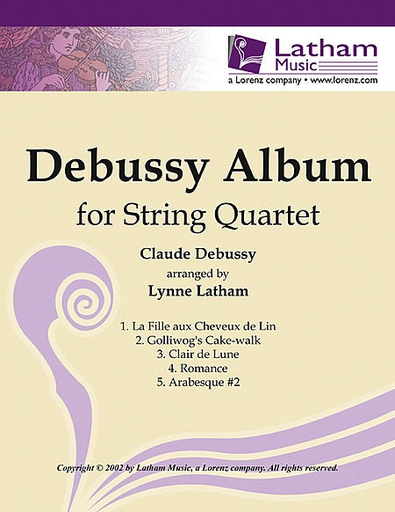 LudwigMasters Latham, L: Debussy Album for String Quartet