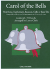 Carl Fischer Clark, Larry (Leontovich/Wilhousky): Carol of the Bells for compatible cello or bass trio