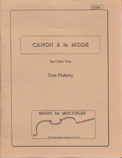 Flaherty: Canona la Mode for Cello Trio (score & parts)