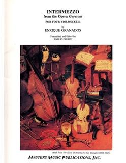 LudwigMasters Granados, Enrique: Intermezzo from the Opera Goyescas (4 cellos) score & parts