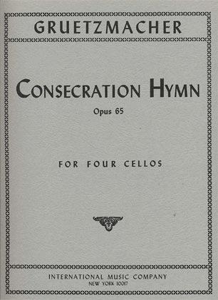 International Music Company Gruetzmacher, Friedrich: Consecraton Hymn Op.65 (4 cellos)