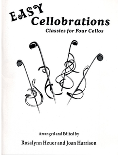 Heuer, R.& Joan Harrison: More Cellobrations for 4 Cellos