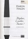 Hagen, Daron: Higher, Louder, Faster (An Editorial for Cello)