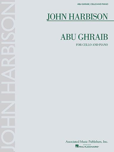 HAL LEONARD Harbison, John: Abu Ghraib (cello & piano)