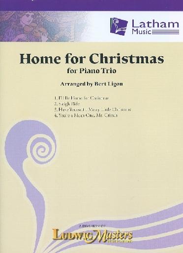 LudwigMasters arr. Ligon, B.: Home for Christmas (Piano Trio)