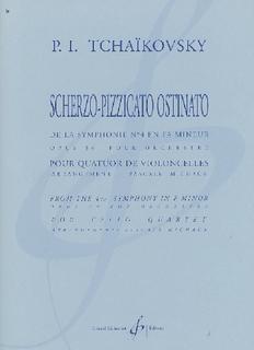Carl Fischer Tchaikovsky, P.I.: Scherzo-Pizzicato from Symphony #4 (4 cellos)