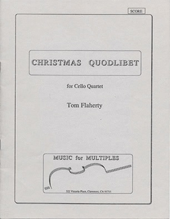 Flaherty, Tom: Christmas Quodlibet, score and parts (4 cellos)