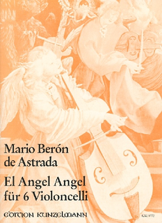 Edition Kunzelmann Astrada: El Angel Angel (6 cellos)