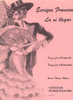 Edition Kunzelmann Francini, E.: Tango ''La vi llegar'' (6 cellos)