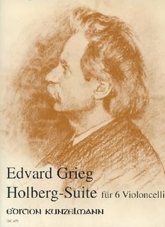 Edition Kunzelmann Grieg, Edvard (Thomas-Mifune): Holberg Suite (6 cellos)
