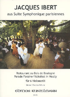 Edition Kunzelmann Ibert, Jacques (Thomas-Mifune): Suite Symphonique Parisiennes (6 cellos)