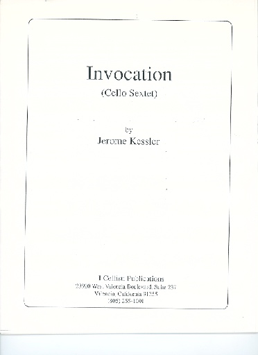 I Cellisti Publications Kessler, Jerome: Invocation (6 cellos)