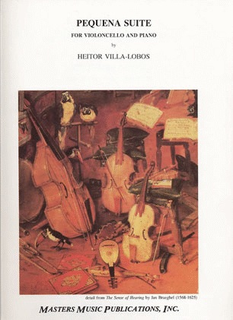 LudwigMasters Villa-Lobos, Heitor: Pequena Suite for Cello & Piano
