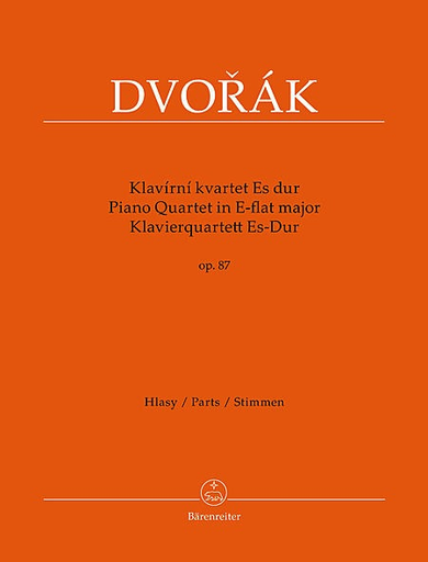Barenreiter Dvorak, Antonin: Piano Quartet In Eb major Op.87 (violin, viola, cello, piano) Barenreiter