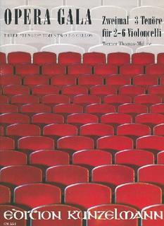 Edition Kunzelmann Thomas-Mifune: Opera Gala (2-6 cellos)
