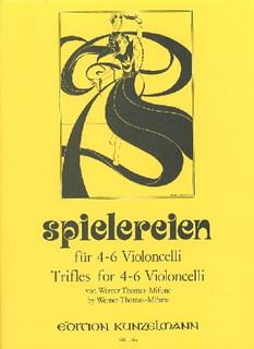 Edition Kunzelmann Thomas-Mifune: Spielereien, Vol.1-Trifles for 4-6 Cellos