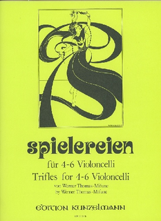 Edition Kunzelmann Thomas-Mifune: Spielereien, Vol.2-Trifles for 4-6 Cellos
