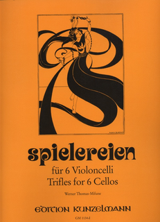 Edition Kunzelmann Thomas-Mifune: Spielereien, Vol.4-Trifles for Six Cellos (score & parts)
