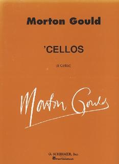 HAL LEONARD Gould, Morton: Cellos (8 cellos)