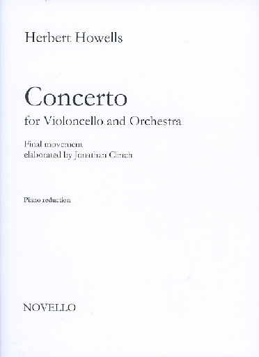 HAL LEONARD Howells, Herbert (Clinch): Concerto for Violoncello and Orchestra, Final Movement (cello & piano)