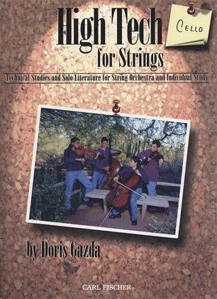 Carl Fischer Gazda, Doris: High Tech for Strings (Cello)