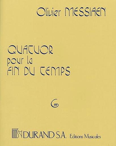 Editions Durand Messiaen, Olivier: Quatour por la fin du Temps (violin, clarinet, cello, piano)