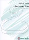 HAL LEONARD del Aguila: Concierto en Tango (cello & piano) Peer Music