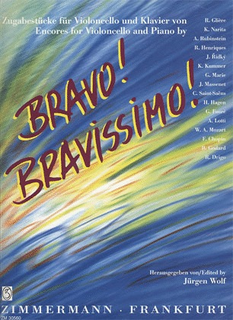 Zimmermann Wolf (ed.): Bravo! Bravissimo! Encores for Cello & Piano